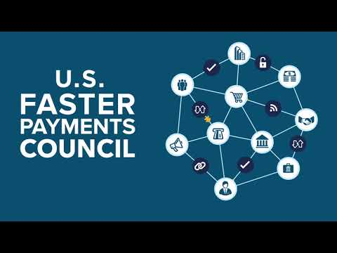 Proposed U.S. Faster Payments Council: An Overview
