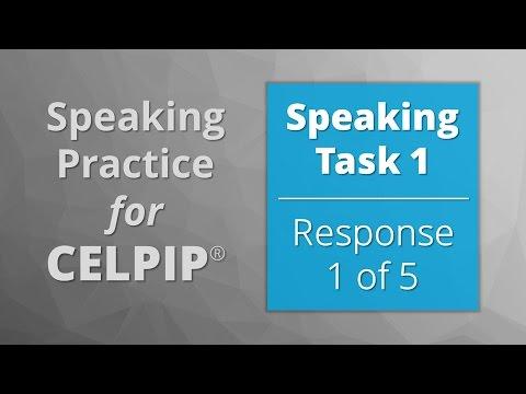 Speaking for CELPIP® – Task 1 – Response 1 of 5