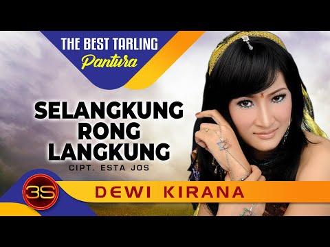 Dewi Kirana - Selangkung Rong Langkung