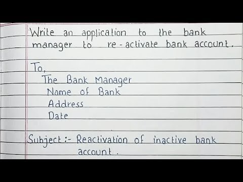 Write An Application To The Bank Manager To Reactivate Bank Account | Handwriting