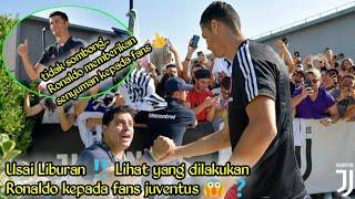 Usai Liburan Lihat yang dilakukan Ronaldo kepada fans juventus ?