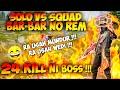 - SOLO VS SQUAD 24 KILL !! MODE BAR-BAR ON !!