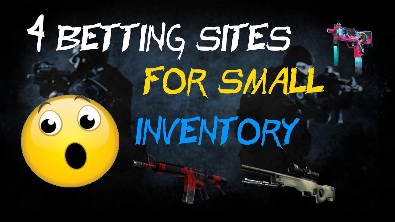 Cs go betting sites for small inventories balance rebelbetting pro free