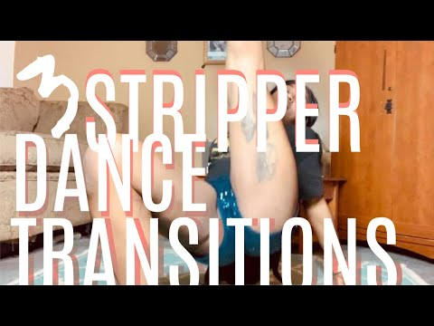 3 Stripper Dance Transitions You Can Add To Any Stage Sets// Youtober #13