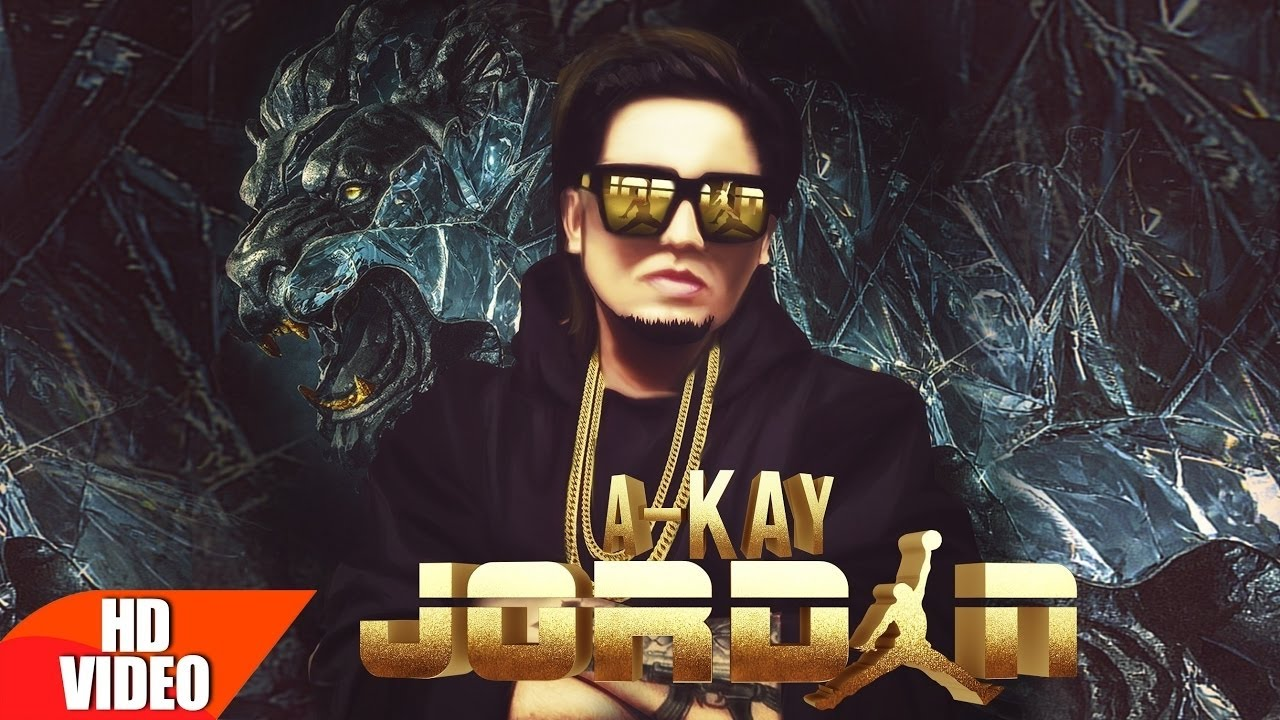 Jordan (Full Song) - A Kay, Latest Punjabi Song 2017, Speed Records, STEREO