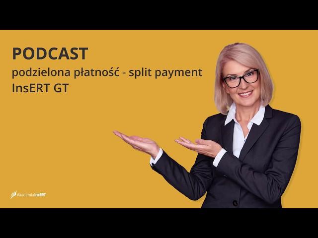 Video Podcast - podzielona płatność w InsERT GT