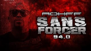ROHFF - SANS FORCER 94.0 [SON LYRICS OFFICIEL]