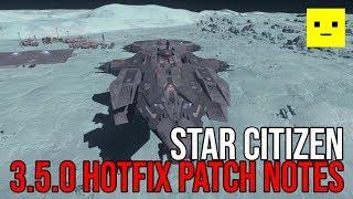 Star Citizen 3.5 | Patch Notes LIVE Hotfix Update