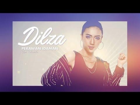 Dilza - Perawan Idaman [MUSIC VIDEO]