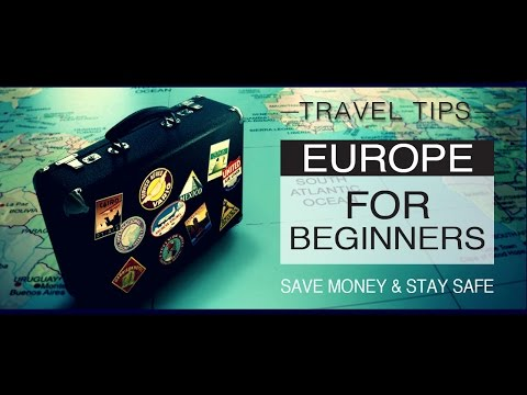Europe Travel Skills & Tips For a Beginner (Guide)