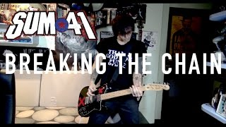 Sum 41 - Breaking the Chain (Guitar Cover HD) by SymonIero