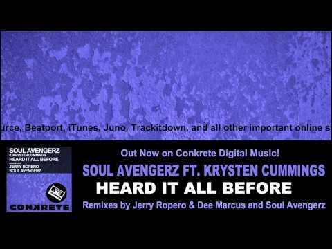 Soul Avengerz feat. Krysten Cummings - Heard It All Before (Jerry Ropero & Dee Marcus Remix)