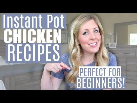 EASIEST Instant Pot Chicken Recipes - Perfect For Beginners / Dump And Go Recipes (SLOW COOKER TOO!)