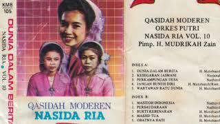Nasida Ria Vol. 10 - Dunia Dalam Berita /Full Album