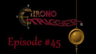 Let's Play Chrono Trigger DS #45 - Mastermune