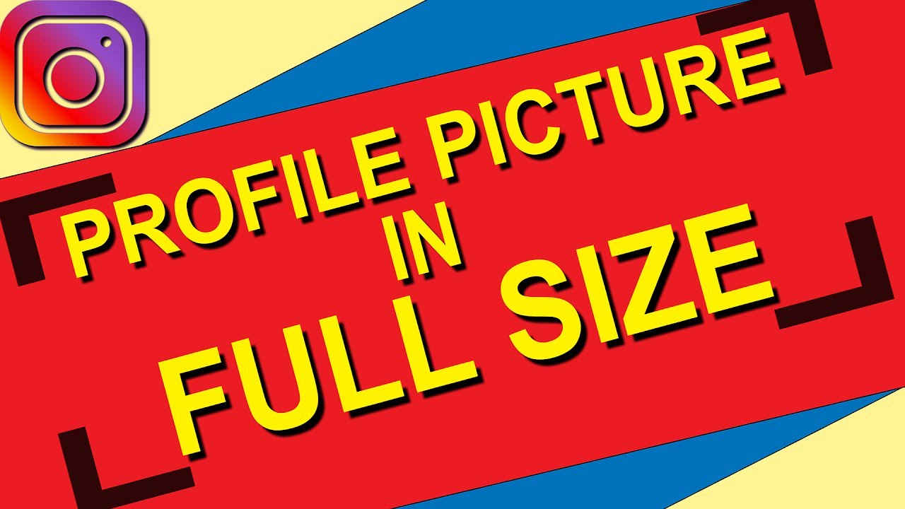 How To View/See Instagram Profile Picture In Full Size