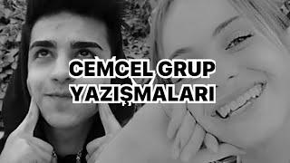 CEMCEL GRUP YAZIŞMALARI #6