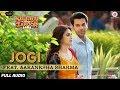 Jogi Feat. Aakanksha Sharma - Full Audio | Shaadi Mein Zaroor Aana | Rajkummar Rao,Kriti Kharbanda