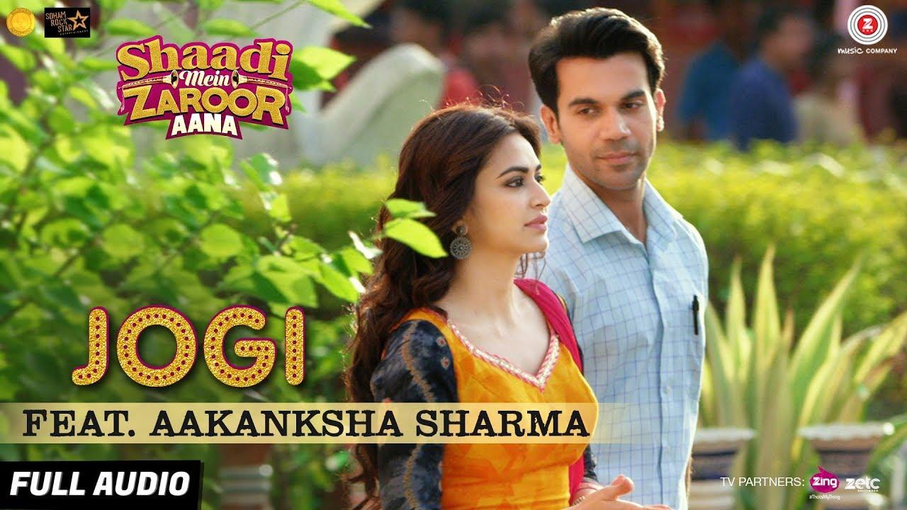 Download Jogi Feat. Aakanksha Sharma - Full Audio   Shaadi Mein Zaroor Aana   Rajkummar Rao,Kriti Kharbanda