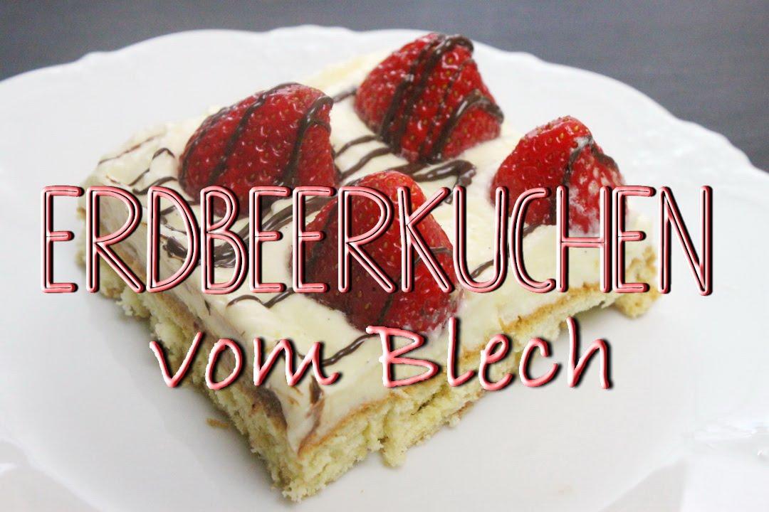 Erdbeerkuchen Mit Pudding Blechkuchen Rezept Schnell Einfach