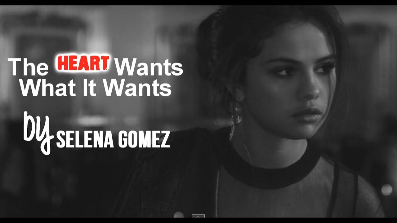 Selena Gomez - The Heart Wants What It Wants (Lyrics) - YouTube