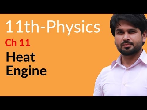 11th Class Physics, Ch 11- Define Heat Engine - FSc Physics Book 1
