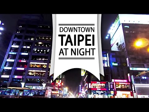 TRAVEL TAIWAN VLOG | Downtown Taipei by Night 台北東區