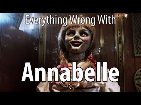 Download Youtube: Everything Wrong With Annabelle In 17 Minutes Or Less