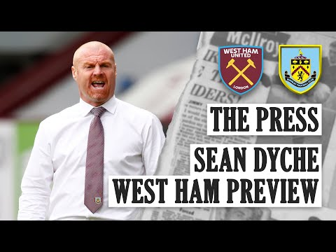 DYCHE LOOKS TO HAMMERS | THE PRESS | Sean Dyche West Ham Preview