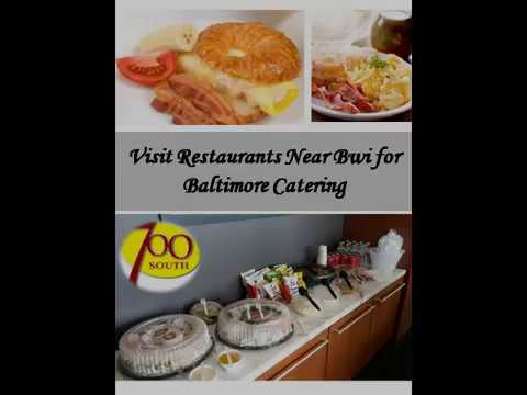 Visit Restaurants Near Bwi for Baltimore Catering