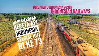 Download Video Hari Merdeka Kereta Api Indonesia Spesial HUT RI ke 73 tahun 2018 MP3 3GP MP4