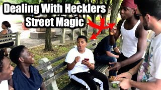 STREET MAGIC   Dealing With Hecklers!