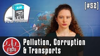 [Fil d'Actu #52] Pollution, Corruption & Transports