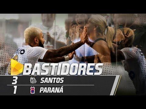 Santos 3 x 1 Paraná | BASTIDORES | Brasileirão (13/05/18)