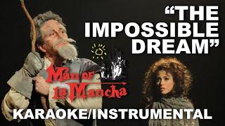 """The Impossible Dream"" - Man of La Mancha [Karaoke/Instrumental]"