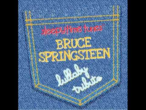 Glory Days - Bruce Springsteen Lullaby Tribute