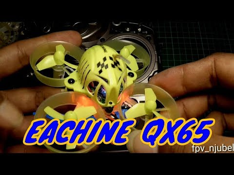 EACHINE QX65 FIRST LOOK AND BINDING