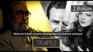 Mehmet Güreli / Trapez 2. Bölüm - Artjurnal