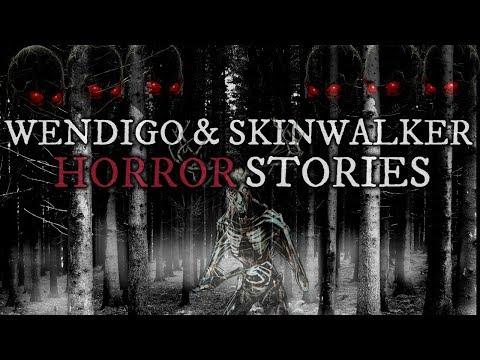 5 TRUE Scary Skinwalker & Wendigo Stories