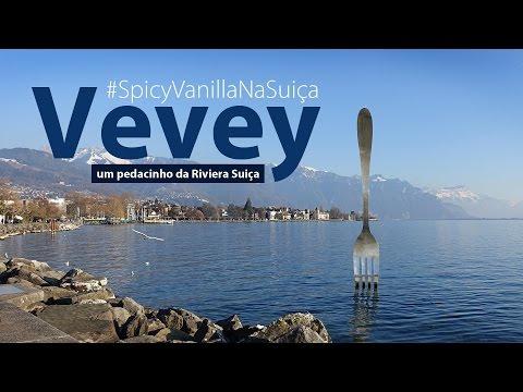 Vevey na Suiça   Vlog com muitas dicas desta cidade incrível #SpicyVanillaNaSuiça