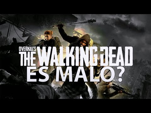 ¿Overkill's The Walking Dead es Tan Malo? thumbnail