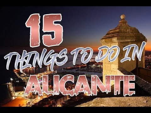 Top 15 Things To Do In Alicante, Spain