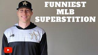Funniest MLB Superstition