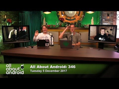 All About Android 346: 8.1 Curious