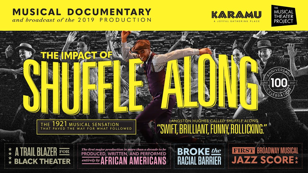 Trailer For The Impact Of Shuffle Along Co Presented By Karamu House The Musical Theater Project Youtube