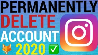How To Permanently Delete An Instagram Account [2020]