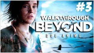 "Beyond: Two Souls #3 - ""...Non resterà più niente"""