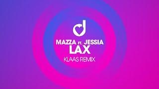 Mazza Ft Jessia Lax Klaas Remix