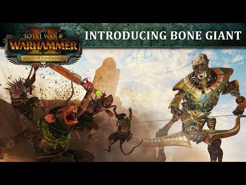 Total War: WARHAMMER 2 - Introducing... The Bone Giant