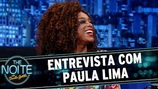 The Noite (05/06/15) - Entrevista com Paula Lima